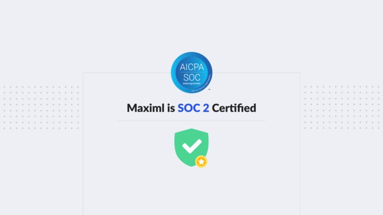 """<a style=""""color:black"""" href=""""/announcement/awards-and-certifications/maximl-becomes-soc-2-certified/"""">Maximl becomes SOC 2 certified.</a>"""